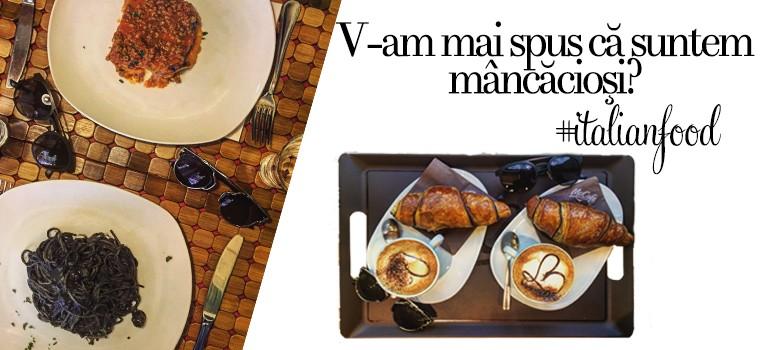 V-am mai spus că suntem mâncăcioşi? #italianfood